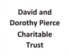 David and Dorothy Pierce Charitable Trust