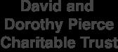 David and Dorothy Pierce Charitable Trust
